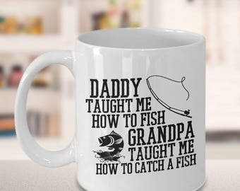 fishing quotes, gift for him, fishing saying, funny quotes, fisherman gift idea, fishing gift, funny mug, grandpa taught me to catch a fish
