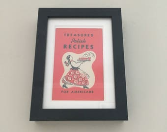 Classic Cookery Book cover print- framed - Treasured Polish Recipes For Americans