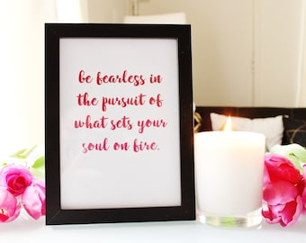 Be Fearless   Framed Print