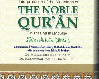 The Noble Quran: Interpretation of the Meanings of the Noble Qur'an in the English Language (English and Arabic Edition)