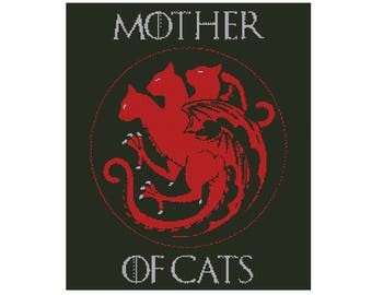 Mother of Cats, cat, cat lady, mother of dragons, funny, cat lover, cross stitch, pattern, game of thrones