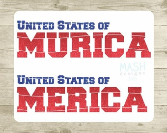 United States of Merica SVG, Unites States of Murica SVG, Merica SVG, 4th of July svg, United States svg, Independence Day svg, cutting file