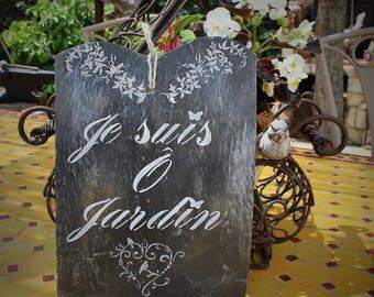 """""""I'm O Garden"""" slate sign"""