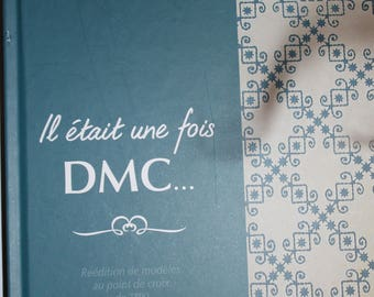 """Book""""once upon a time DMC... models of 1890 cross stitch"""