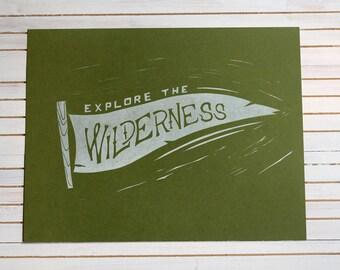 Explore the Wilderness