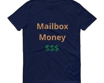 Mailbox Money T-Shirt Unisex
