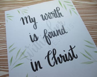 Positive Quote Print-Worth in Christ-Christian-Faith-Wall Art-Home Decor