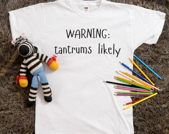 WARNING: Tantrums Likely  ABDL/DDLG T-shirt