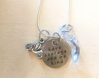 Have Courage & Be Kind Necklace