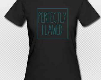 Perfectly Flawed - Women's Organic T-Shirt