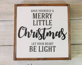 Have Yourself a Merry Little Christmas Sign | Handmade Farmhouse Sign