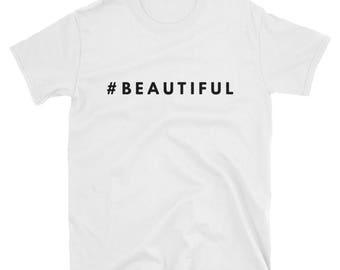 Hashtag Beautiful Cotton Unique T-Shirt