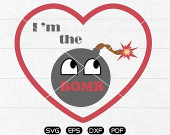 I am the bomb SVG Files, Bomb Clipart, cricut, cameo, silhouette cut files commercial & personal use