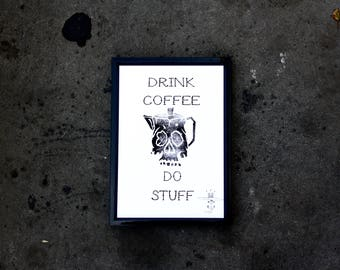 Drink Coffee, Do Stuff