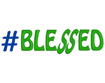 Hashtag Blessed Embroidery for instant download