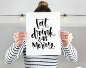 Christmas Printable Wall Art | Eat Drink Be Merry | Christmas Wall Art | Art Print | Printable Quote | Brush Lettered Quote | Printable Art