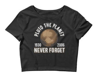 Pluto the Planet (1930-2006) Never Forget Women's Crop Top