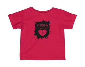 Wimbledon Is Where The Heart Is Infant T-Shirt