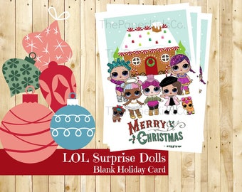 L.O.L Surprise Dolls - Gingerbread House - Christmas Card - Printable - Digital Download