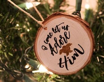 O Come Let Us Adore Him Wooden Ornament