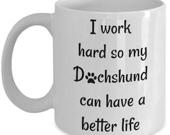 Daschund Mug - Cute Dachshund Mug for Dachshund Lovers