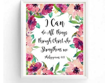 Printable art, I can do all things though Christ who gives me strength, Philippians 4:13, Typography