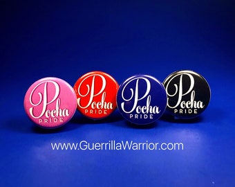 Pocha Pride (1.25 inch pin-back button)
