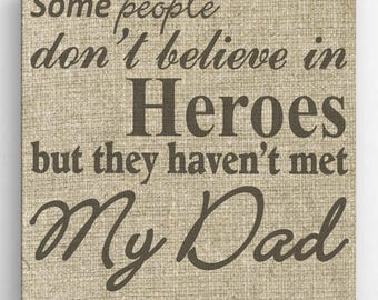 Personalized My Dad, My Hero Canvas Sign - Burlap Background - Personalized Print - Family Print - Home Wall Decor - Wall Art