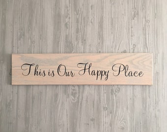 This is Our Happy Place - Wood Sign - Wall Decor - Beach House - Sun bleached wood