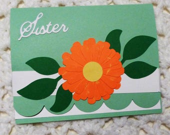 Sister Greeting Card, Love Card for Sister, Handmade Flower Card, Made in the USA, #323