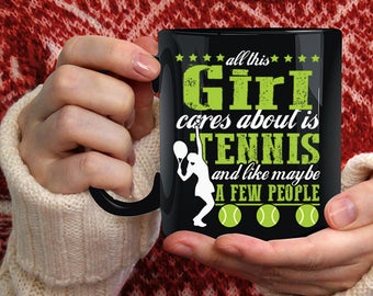 All This Girl Cares About Is Tennis Coffee Mug, Cool Sport Coffee Cup