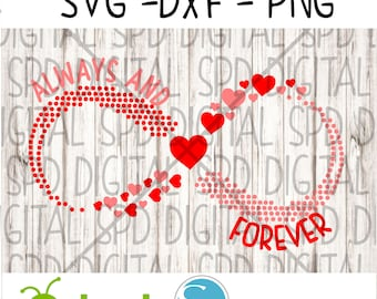 Always and forever Infinity Svg, Infinity Svg,  DXF, PNG, SVG files for Cameo and Cricut