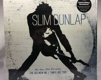 Slim Dunlap - The Old New Me / Times Like This - New Sealed! - 2X VINYL LP Record - Limited Edition Remastered - NewWest NW5102 + EXTRAS!