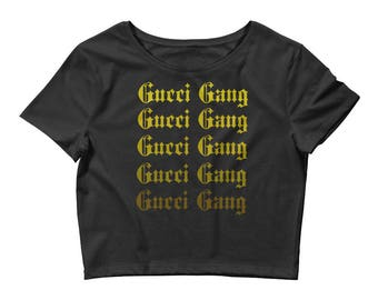 Gold GUCCI GANG Crop Top !!Might not deliver BEFORE Christmas!!