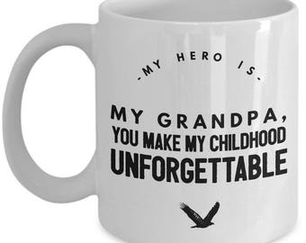 MY HERO is my GRANDPA! Coffee Mug