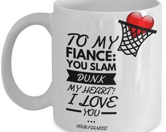 To My Fiance! White Coffee Mug, Basketball Fiance's Gift, Basketball Fiance's keepsake, Basketball Fiance's present.