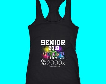 Senior 2018 Party - Senior Class Shirts 2018