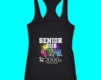 Senior 2018 Party - Senior Class Shirts 2018