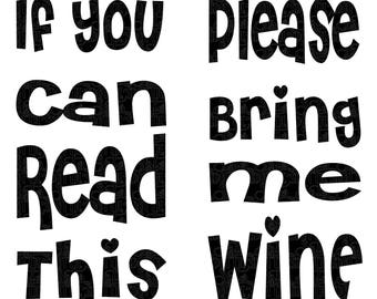 If You Can Read This Please Bring Me Wine Socks SVG File