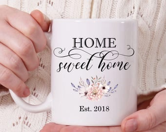 Home Sweet Home Coffee Mug, Housewarming Gift, Floral Coffee Mug, Custom Coffee Mug, Cute Mug, Coffee Mug for Mom, Tea Mug, Coffee Mug Gift
