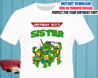 TMNT , Sister , Iron On Transfer , TMNT Sister Birthday Shirt Design , Ninja Turtles DIY Shirt Transfer , Digital Files