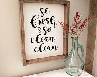 So Fresh & So Clean Clean // 12x15 // Wooden Signs // Farmhouse Signs // Bathroom Decor // Home Decor // Wall Art // Bathroom Sign //