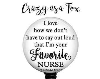 Favorite Nurse Retractable Badge Holder, Badge Reel, Lanyard, Stethoscope ID Tag, Nurse, RN, Nursing Gift