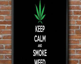 Keep Calm & Smoke Weed Limited Edition Art Print