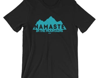Namaste in the Mountains Short-Sleeve Unisex T-Shirt Crewneck Gift Ladies Mens Cute T-shirt Funny T-shirt