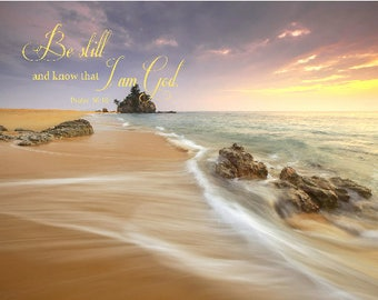 Be still and know, Psalm 46:10, bible verse prints for christian home or office wall decor, scripture quote digital art print christian gift