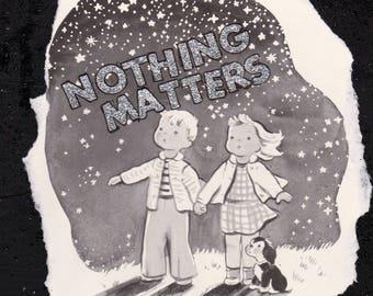 Nothing Matters. {Original Collage}
