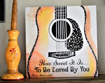 Guitar Art, Wrapped Canvas, Guitar Watercolor, Guitar Painting, Acoustic Guitar, Guitar Drawing,Guitar Quote, James Taylor Song, Guy Gift