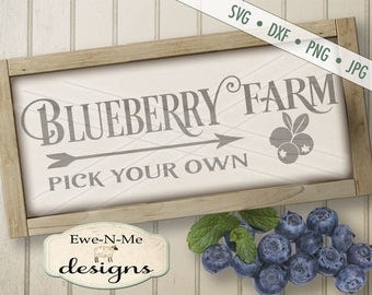 Blueberry Farm SVG - Blueberry SVG - Farmhouse Style SVG - farm svg - pick your own svg - Commercial Use svg, dxf, png, jpg