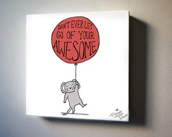 "Mouse Thinks You're Awesome! 8""x8"" Canvas Reproduction"
